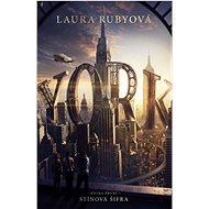 YORK: Stínová šifra: Kniha první