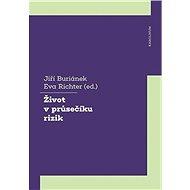 Život v průsečíku rizik - Kniha