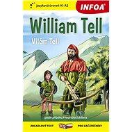 William Tell/Vilém Tell: zrcadlový text pro začátečníky