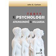 Testy k Psychologii Atkinsonové a Hilgarda - Kniha