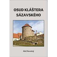 Osud kláštera sázavského - Kniha