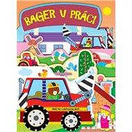 Bager v práci: Malý tím v záchrannej akcii! - Kniha