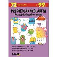 Předškolák školákem Rozvoj sluchového vnímání - Kniha