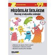 Předškolák školákem Rozvoj zrakového vnímání - Kniha