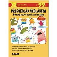 Předškolák školákem Rozvoj pozornosti a orientace - Kniha