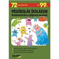 Předškolák školákem Grafomotorika a příprava na psaní - Kniha