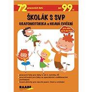 Školák s SVP Grafomotorika a hravá cvičení - Kniha