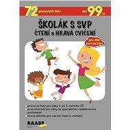 Školák s SVP Čtení a hravá cvičení - Kniha