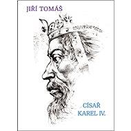 Císař Karel IV. - Kniha