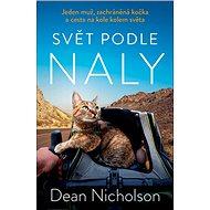 Svět podle Naly: Jeden muž, zachráněná kočka a cesta na kole kolem světa