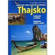 Thajsko: Cestování a kultura Poznávání zvířat a rostlin