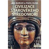 Civilizace starověkého Středomoří (2 díly): komplet 2 dílů - Kniha