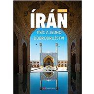 Írán Tisíc a jedno dobrodružství