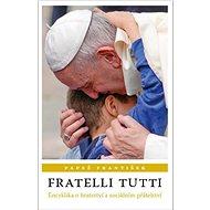 Fratelli tutti: Encyklika o bratrství a sociálním přátelství