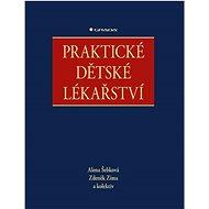 Praktické dětské lékařství - Kniha