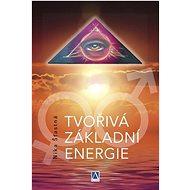 Tvořivá základní energie - Kniha