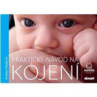 Praktický návod na kojení - Kniha