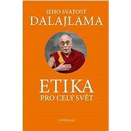 Etika pro dnešní svět - Kniha