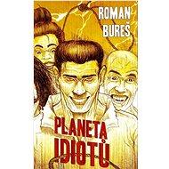 Planeta idiotů - Kniha