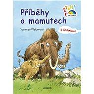 Příběhy o mamutech: S hádankami