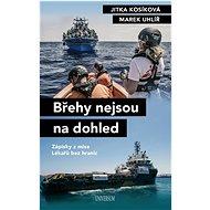 Břehy nejsou na dohled: Zápisky z mise Lékařů bez hranic - Kniha