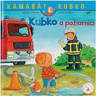 Kubko a požiarnici - Kniha