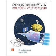 Chemická dobrodružství IV: Mor, vůně a výlet do vesmíru - Kniha