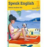 Speak English 1: About student life