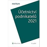 Účetnictví podnikatelů 2021 - Kniha