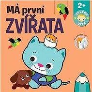 Má první zvířata - Kniha