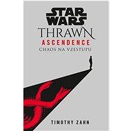 STAR WARS Thrawn Ascendence: Chaos na vzestupu