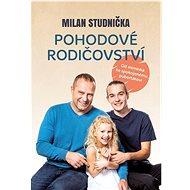 Pohodové rodičovství - Kniha