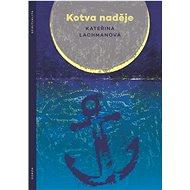 Kotva naděje - Kniha