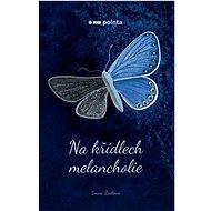 Na křídlech melancholie - Kniha