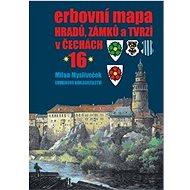 Erbovní mapa hradů, zámků a tvrzí v Čechách 16 - Kniha