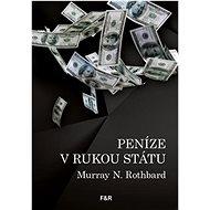 Peníze v rukou státu - Kniha