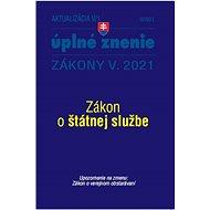 Aktualizácia V/1 2021: • Zákon č. 55/2017 Z. z. o štátnej službe • Zákon č. 343/2015 Z. z. o verejno - Kniha