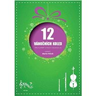 12 Vánočních koled pro klarinet a fagot (violoncello)