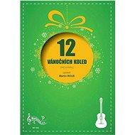 12 Vánočních koled pro kytaru