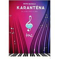 Karanténa: Skladby pro klavír