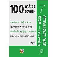 100 otázek a odpovědí: Optimalizace daně, ZDP – novela - Kniha