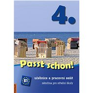 Passt schon! 4.: Učebnice apracovní sešit. Němčina pro střední školy