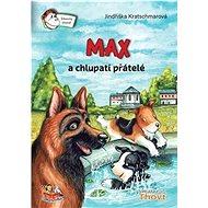 Max a chlupatí přátelé - Kniha
