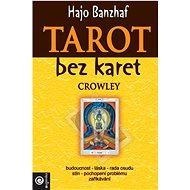 Tarot bez karet Crowley