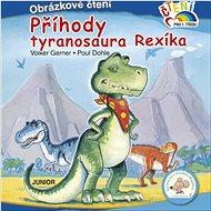 Příhody tyranosaura Rexíka: Obrázkové čtení