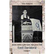 Jsem rabín a jdu tam, kde jsou Židé