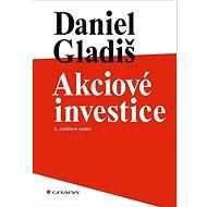 Akciové investice: 2., rozšířené vydání - Kniha