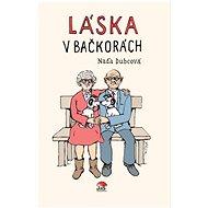 Láska v bačkorách  - Kniha