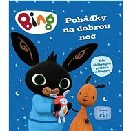 Bing Pohádky na dobrou noc: Pět oblíbených příběhů o Bingovi - Kniha