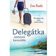 Delegátka: cestovní kanceláře - Kniha